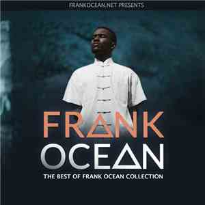 Frank Ocean - The Best Of Frank Ocean Collection mp3 album