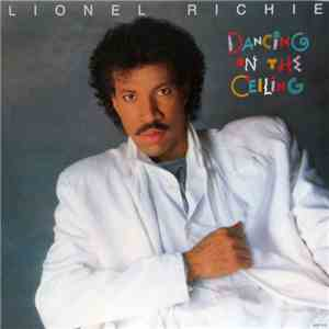Lionel Richie - Dancing On The Ceiling mp3 album