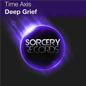 Time Axis - Deep Grief mp3 album