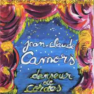 Jean-Claude Camors - Danseur De Cordes mp3 album
