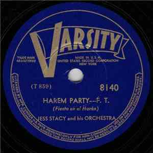 Jess Stacy And His Orchestra - Harem Party / A Good Man Is Hard To Find mp3 album