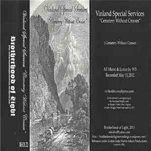 Vinland Special Services - Cemetery Without Crosses mp3 album