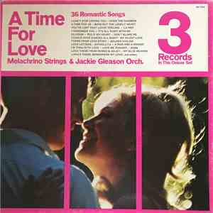 Melachrino Strings / Jackie Gleason Orch. - A Time For Love mp3 album