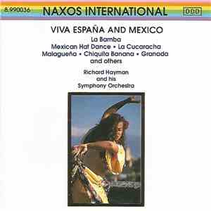 Richard Hayman And His Symphony Orchestra - Viva Espana And Mexico mp3 album