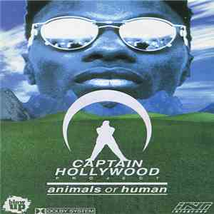 Captain Hollywood Project - Animals Or Human mp3 album