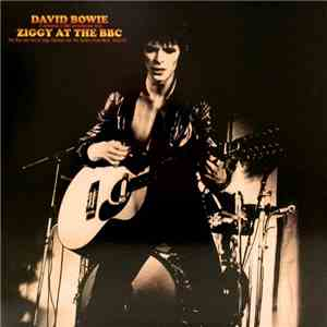 David Bowie - Ziggy At The BBC - A collection of BBC performances from 'The Rise and Fall of Ziggy Stardust and the Spiders from Mars' 1972/73 mp3 album