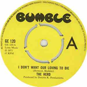 The Herd - I Don't Want Our Loving To Die / The Game mp3 album