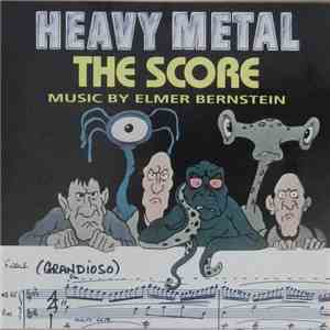 Elmer Bernstein - Heavy Metal - The Score mp3 album