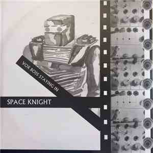 Space Knight - Vox Boss Staying In mp3 album