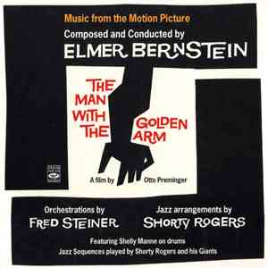 Elmer Bernstein - The Man With The Golden Arm mp3 album