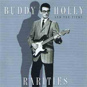 Buddy Holly And The Picks - Rarities mp3 album