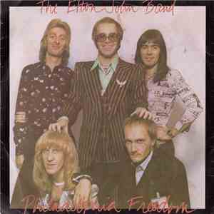 The Elton John Band - Philadelphia Freedom / I Saw Her Standing There mp3 album