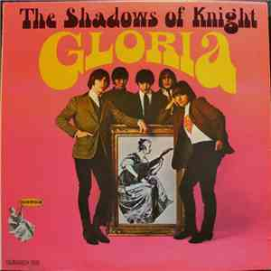 The Shadows Of Knight - Gloria mp3 album