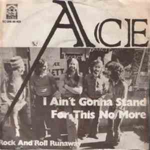 Ace  - I Ain't Gonna Stand For This No More mp3 album