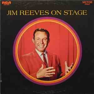Jim Reeves With The Blue Boys  - Jim Reeves On Stage mp3 album