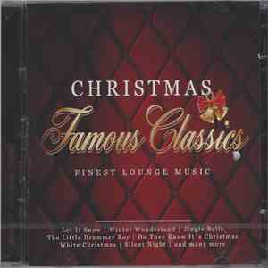 The Symphonic Lounge Orchestra - Christmas Famous Classics / Finest Lounge Music mp3 album