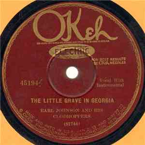 Earl Johnson And His Clodhoppers - The Little Grave In Georgia / In The Shadow Of The Pine mp3 album
