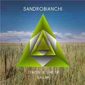 Sandrobianchi - Lemon & Lime EP mp3 album