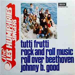 The Les Humphries Singers - Tutti Frutti / Rock And Roll Music / Roll Over Beethoven / Johnny B. Good mp3 album