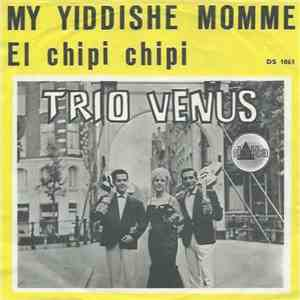 Trio Venus - My Yiddishe Momme mp3 album