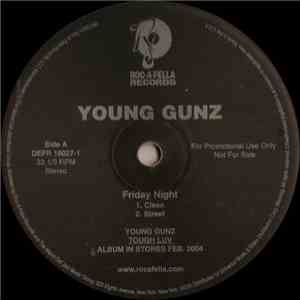Young Gunz - Friday Night mp3 album