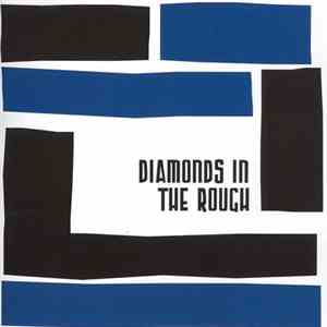 Diamonds In The Rough - Diamonds In The Rough mp3 album