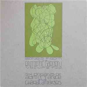 Six Organs Of Admittance / Charalambides - Songs From The Entoptic Garden Volume Two mp3 album
