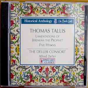 Thomas Tallis, Deller Consort - Lamentations of Jeremiah the Prophet / Five Hymns mp3 album