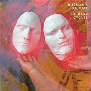 Busman's Holiday - Popular Cycles mp3 album