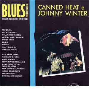 Canned Heat, Johnny Winter - Canned Heat e Johnny Winter mp3 album