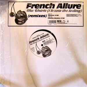 French Allure - Ma Chérie (I Know The Feeling) (Remixes) mp3 album