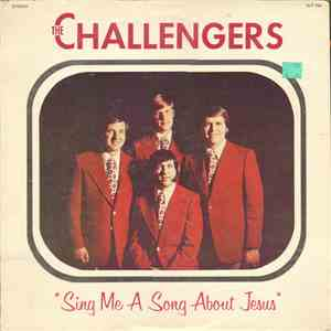 The Challengers  - Sing Me A Song About Jesus mp3 album