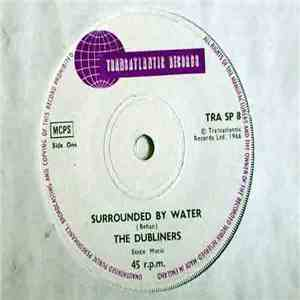 The Dubliners - Surrounded By Water mp3 album