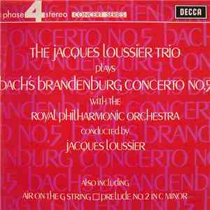 The Jacques Loussier Trio With The Royal Philharmonic Orchestra - Bach's Brandenburg Concerto No. 5 mp3 album