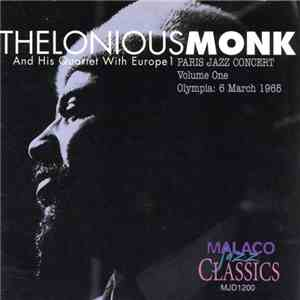 Thelonious Monk And His Quartet - Paris Jazz Concert Volume One Olympia: 6 March 1965 mp3 album