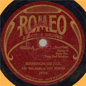 Kid Williams & Roy Martin  / Kid Williams - Birmingham Jail / The Prisoner And The Rose
