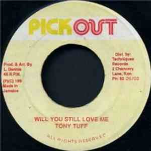 Tony Tuff - Will You Still Love Me mp3 album