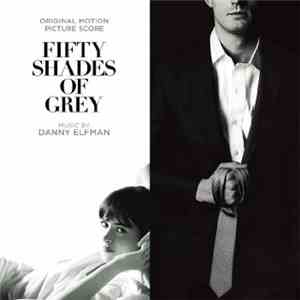 Danny Elfman - Fifty Shades of Grey mp3 album