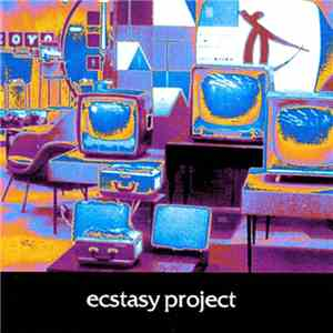 Ecstasy Project - Ecstasy Project