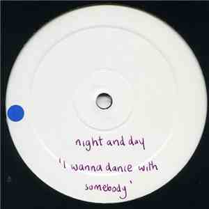 Night And Day - I Wanna Dance With Somebody mp3 album