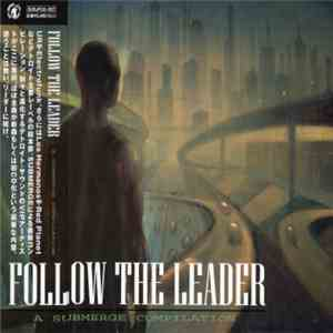 Various - Follow The Leader - A Submerge Compilation mp3 album