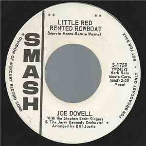Joe Dowell With The Stephen Scott Singers & The Jerry Kennedy Orchestra - Little Red Rented Rowboat mp3 album