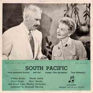"Wilbur Evans, Muriel Smith, Peter Grant , Mary Martin And The Drury Lane Theatre Orchestra Conducted By Reginald Burston - Excerpts From ""South Pacific"" (No. 1) mp3 album"