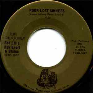 The Crossmen, Red Ellis, Roy Evert, Blaine  - Poor Lost Sinners / When Jesus Christ Was Here On Earth mp3 album