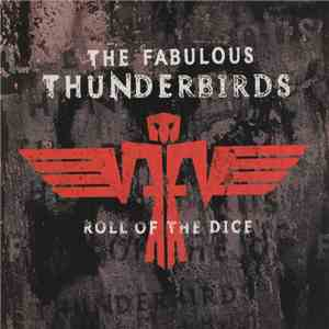 The Fabulous Thunderbirds - Roll Of The Dice mp3 album