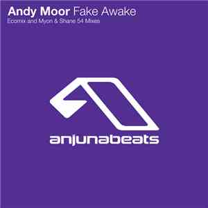 Andy Moor - Fake Awake mp3 album