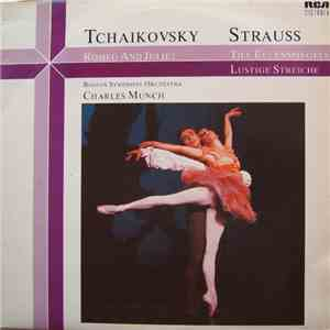 Tchaikovsky, Strauss - Boston Symphony Orchestra, Charles Munch - Romeo And Juliet, Till Eulenspiegels Lustige Streiche mp3 album