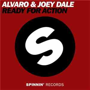 Alvaro  & Joey Dale  - Ready For Action mp3 album