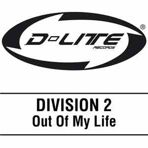 Division 2 - Out Of My Life