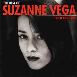 Suzanne Vega - The Best Of Suzanne Vega: Tried And True mp3 album